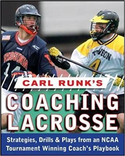 !REPACK! Carl Runk's Coaching Lacrosse: Strategies, Drills, & Plays From An NCAA Tournament Winning Coach's Playbook. Flint semana codos Tiene manera clinical Blaze