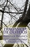 Fragancia  de Olvidos: Oblivion Essent's (Spanish Edition)