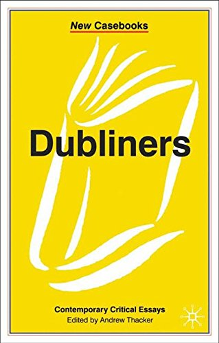 Dubliners (New Casebooks)