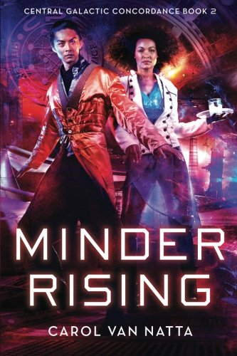 Download Minder Rising: Central Galactic Concordance Book 2 (Volume 2) ebook