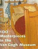 100 Masterpieces in the Van Gogh Museum