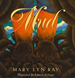 Mud, Mary Lyn Ray, 0756965586