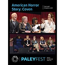 American Horror Story: Coven: Cast and Creators Live at PALEYFEST