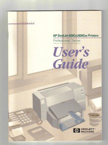 Users Guide: HP DeskJet 820Cxi/820Cse Printers Professional Series