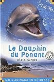 """Afficher """"Le Dauphin du Ponant"""""""