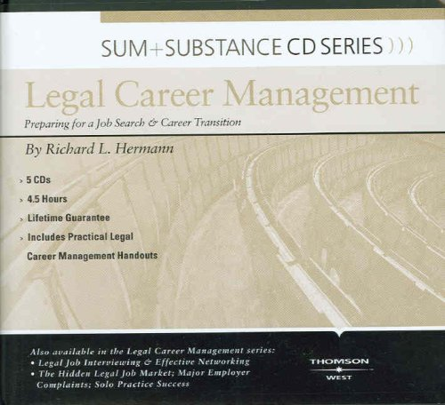 Sum and Substance Audio on Legal Career Management: Preparing for a Job Search and Career Transition by West Academic Publishing