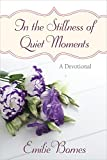 download ebook in the stillness of quiet moments: a devotional pdf epub