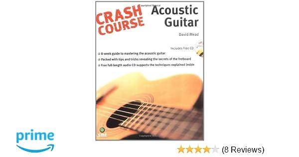 Amazon.com: Crash Course - Acoustic Guitar (9781844920310): David ...