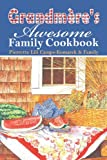 Grandmére's Awesome Family Cookbook, Pierrette Lili Camps-Komarek & Family, 1424143934