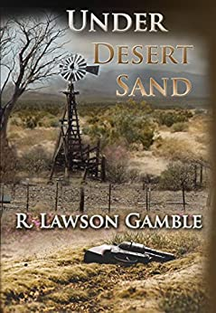 Under Desert Sand (Zack Tolliver FBI Book 5) by [Gamble, R Lawson]