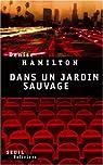 Dans un jardin sauvage par Hamilton