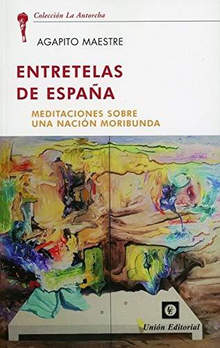 Entretelas De España: Amazon.es: Maestre Sanchez, Maestre Sanchez: Libros