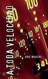 A toda velocidad: (Overdrive) (Spanish Soundings) (Spanish Edition)