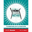 Think Lean Method: The whole-brain guide to get lean for life