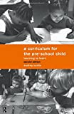 A Curriculum for the Pre-School Child, Audrey Curtis, 0415139767