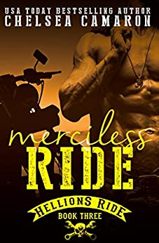 Merciless Ride: Hellions Motorcycle Club (The Hellions Ride Series Book 3) by [Camaron, Chelsea]