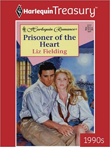 Prisoner of the Heart by Liz Fielding
