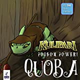 Kulipari: Poison Power! Quoba