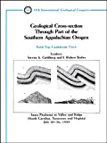 Geological Cross-Section Through Part of the Southern Appalachian Orogen, Steven A. Goldberg, J. Robert Butler, 0875906028