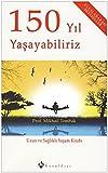 img - for 150 Yil Yasayabiliriz - Uzun ve Saglikli Yasam Kitabi book / textbook / text book