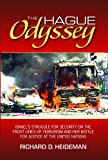 The Hague Odyssey, Richard D. Heideman, 0910155992