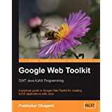 Google Web Toolkit GWT Java AJAX Programming (English Edition)
