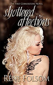 Shuttered Affections: A Romantic Suspense Novel (Cornerstone Book 1) by [Folsom, Rene]