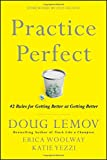img - for Practice Perfect: 42 Rules for Getting Better at Getting Better book / textbook / text book