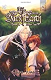 The Dark Earth : Hidden Past, Aratare, X., 0984029826