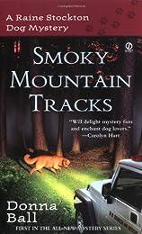 Smoky Mountain Tracks: A Raine Stockton Dog Mystery (Raine Stockton Dog Mysteries)