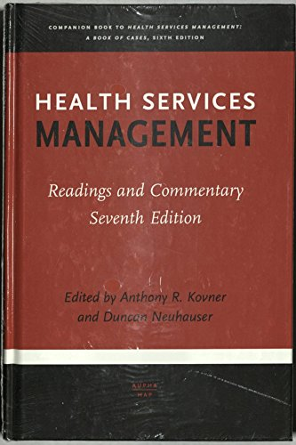 Health Services Management: Readings and Commentary, Seventh Edition