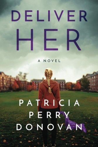 Deliver Her  A Novel