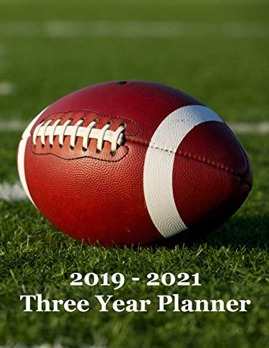 2019 - 2021 Three Year Planner: Football on Football Field Cover Design