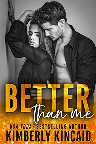 Better Than Me (A Remington Medical Contemporary Romance) by [Kincaid, Kimberly]