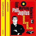Good Morning Nantwich: Adventures in Breakfast Radio Audiobook by Phill Jupitus Narrated by Phill Jupitus