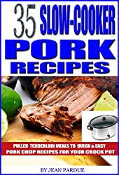35 Slow Cooker Pork Recipes: Pulled Tenderloin Meals to Quick and Easy Pork Chop Recipes for Your Crock Pot