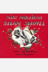 Mike Mulligan and His Steam Shovel by Virginia Lee Burton(1977-10-12) Unknown Binding