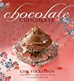 Chocolate Chocolate, Lisa Yockelson, 0471428078