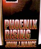 Phoenix Rising, John J. Nance, 0517585669