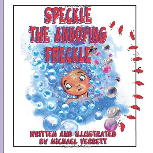 Speckle the Annoying Freckle PDF