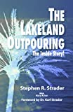 Ignited in the Lakeland Outpouring, Steven Strader, 0982045824