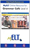 Grammar Cafe Level 4, Learn, Cengage and ELT, Thomson, 1424016924