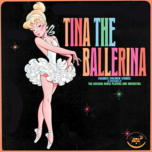 Tina The Ballerina - Favorite Children Stories ()