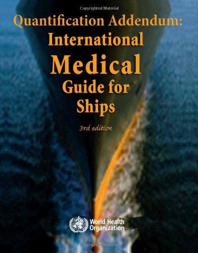 Quantification Addendum: International Medical Guide for Ships