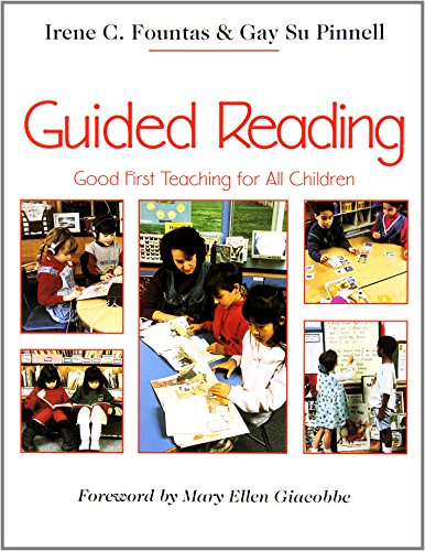 Guided Reading (Guided Reading: Good First Teaching for All Children (F&P Professional Books and Multimedia))