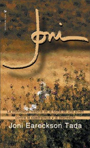 Joni (Spanish edition) [Joni Eareckson Tada] (Tapa Blanda)