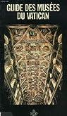 Guide des musées du Vatican par Papafava