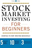 img - for Stock Market Investing for Beginners: Essentials to Start Investing Successfully book / textbook / text book