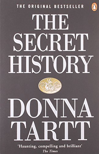 By Donna Tartt The Secret History (1st First Edition) [Paperback]