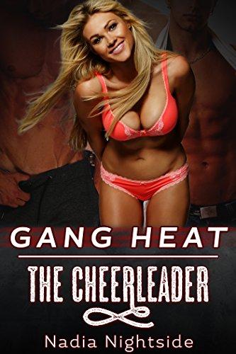 Cheerleader Heat - Gang Heat: The Cheerleader (Unprotected Force Book 3)